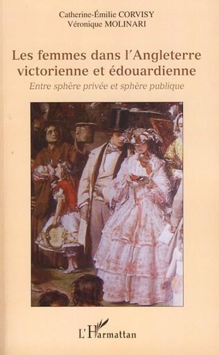 Couverture Les femmes dans l'Angleterre victorienne et édouardienne