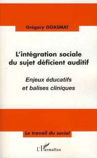 Couverture L'intégration sociale du sujet déficient auditif