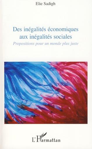 Couverture Des inégalités économiques aux inégalités sociales