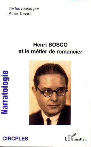 Couverture Henri Bosco et le métier de romancier