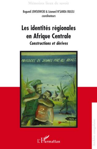 Couverture Les identités régionales en Afrique Centrale