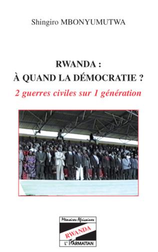 Couverture Rwanda à quand la démocratie ?