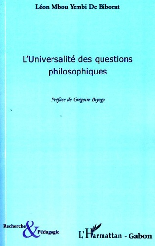 Couverture L'universalité des questions philosophiques