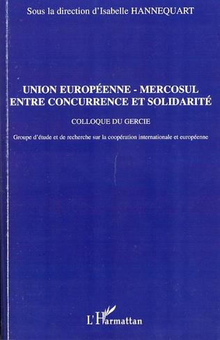 Couverture Union européenne - Mercosul : entre concurrence et solidarit