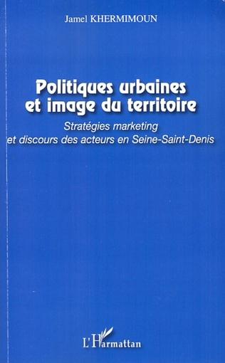 Couverture Politiques urbaines et image du territoire