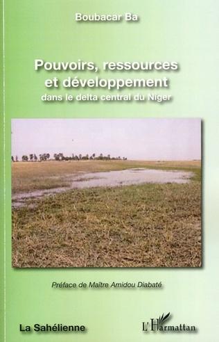 Couverture Pouvoirs ressources et développement dans le delta central du Niger