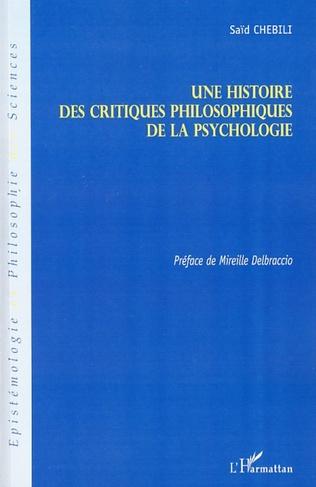 Couverture Une histoire des critiques philosophiques de la psychologie