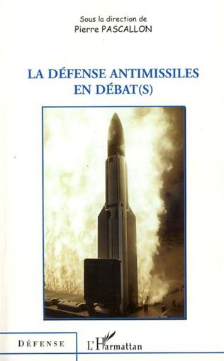 Couverture La défense antimissiles en débat(s)