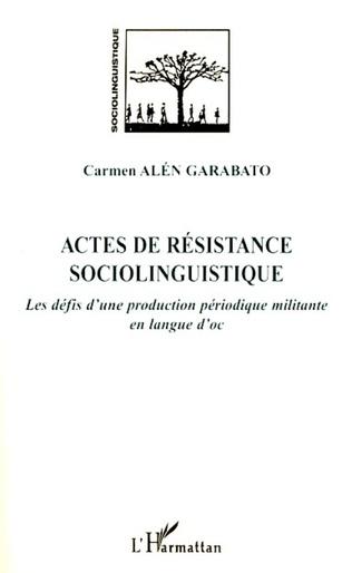 Couverture Actes de résistance sociolinguistique