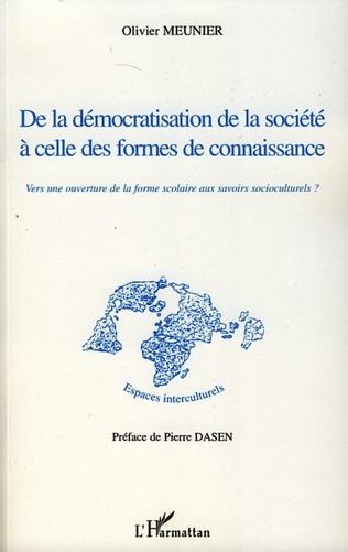 Couverture De la démocratisation de la société à celle des formes de connaissance