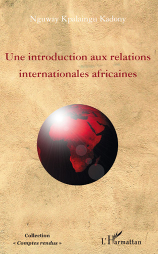 Couverture Une introduction aux relations internationales africaines