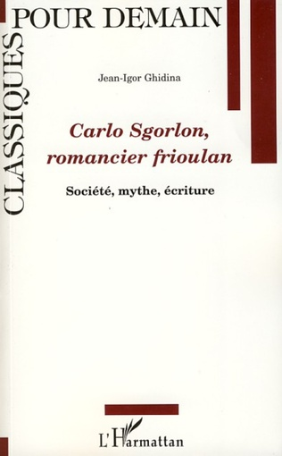 Couverture Carlo Sgorlon, romancier frioulan