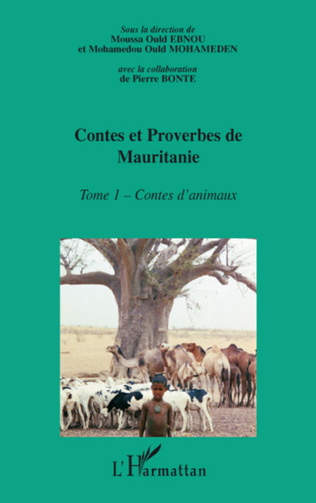 Couverture Contes et proverbes de Mauritanie - Tome I