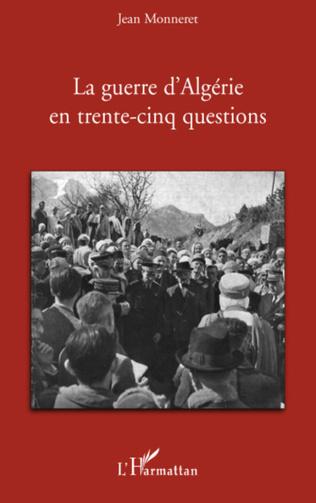 Couverture La guerre d'Algérie en trente-cinq questions