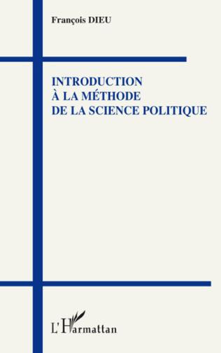 Couverture Introduction à la méthode de la science politique
