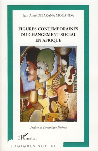 Couverture Figures contemporaines du changement social en Afrique