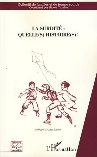Couverture La surdité : Quelle(s) histoire(s)!