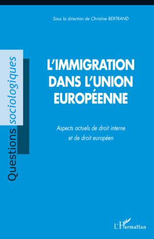 Couverture L'immigration dans l'Union européenne