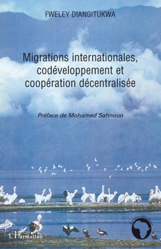 Couverture Migrations internationales, codéveloppement et coopération décentralisée