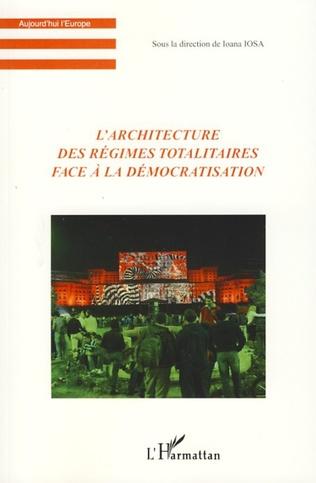 Couverture L'architecture des régimes totalitaires face à la démocratis