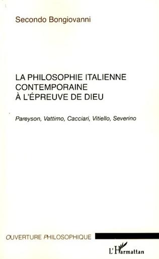 Couverture La philosophie italienne contemporaine à l'épreuve de Dieu