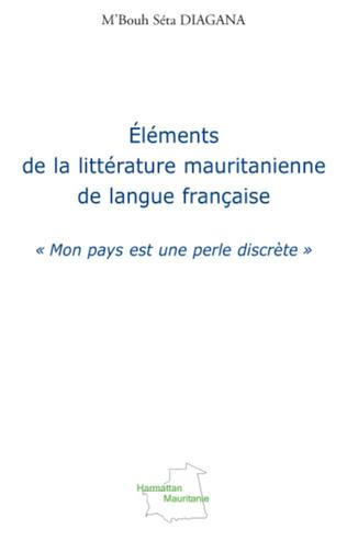 Couverture Eléments de la littérature mauritanienne de langue française