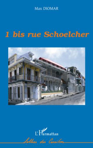 Couverture 1 bis rue Schoelcher