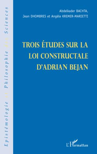 Couverture Trois études sur la loi constructale d'Adrian Bejan