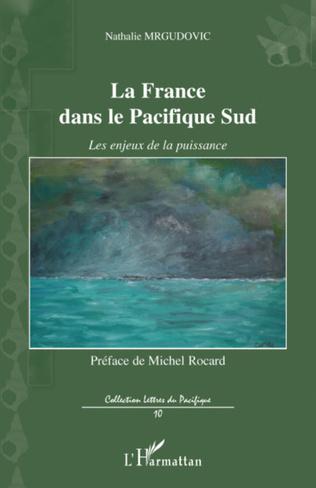 Couverture La France dans le Pacifique Sud