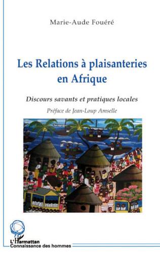 Couverture Les relations à plaisanteries en Afrique