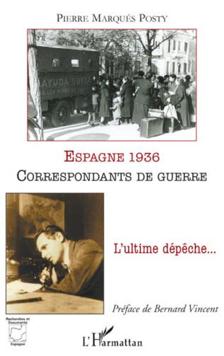Couverture Espagne 1936, correspondants de guerre