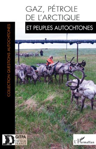 Couverture Gaz, pétrole de l'Arctique et peuples autochtones