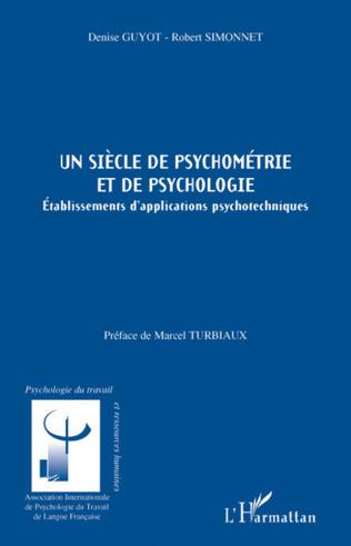 Couverture Un siècle de psychométrie et de psychologie