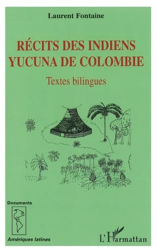 Couverture Récits des Indiens yucuna de Colombie