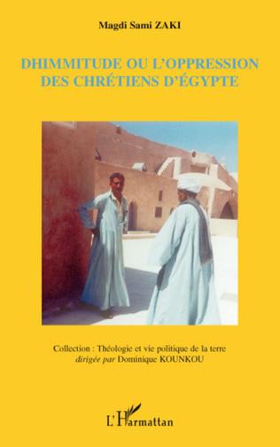 Couverture Dhimmitude ou l'oppression des chrétiens d'Egypte