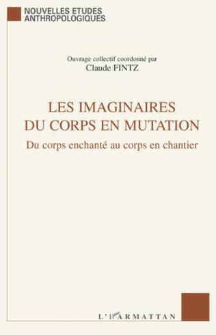 Couverture Les imaginaires du corps en mutation