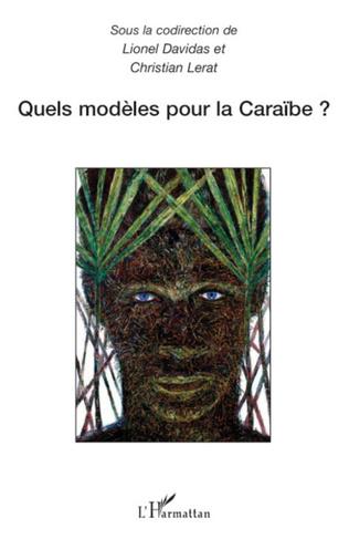 Couverture Quels modèles pour la Caraïbe ?