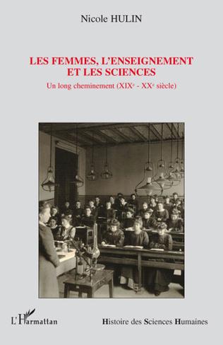 Couverture Les femmes, l'enseignement et les sciences