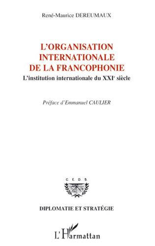Couverture L'organisation internationale de la francophonie