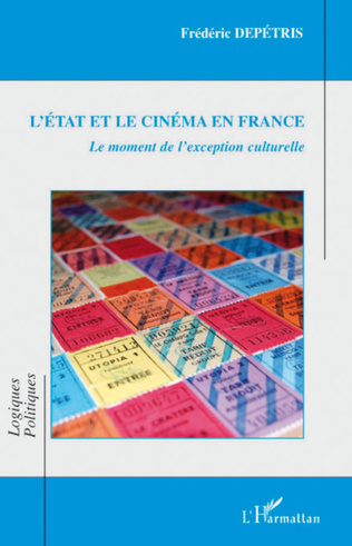 Couverture Etat et le cinéma en France