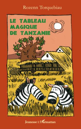 Couverture Le tableau magique de Tanzanie
