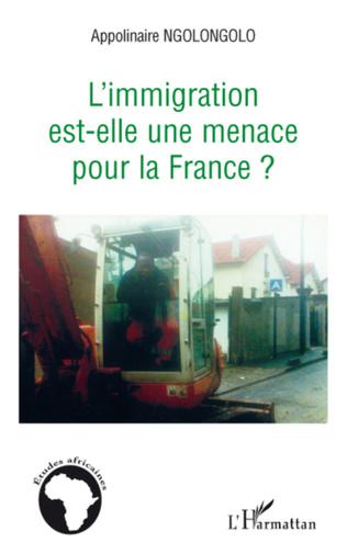 Couverture L'immigration est-elle une menace pour la France ?