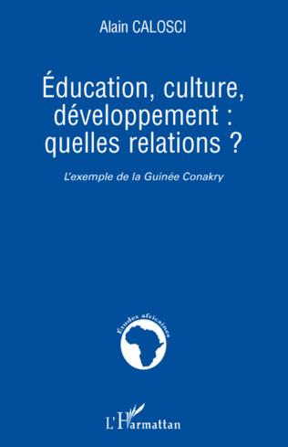 Couverture Education, culture, développement: quelles relations ?