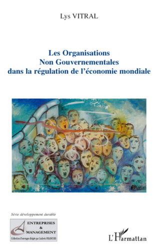 Couverture Les organisations non gouvernementales dans la régulation de l'économie mondiale
