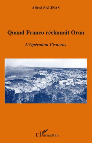 Couverture Quand Franco réclamait Oran