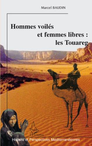 Couverture Hommes voilés et femmes libres: les Touareg