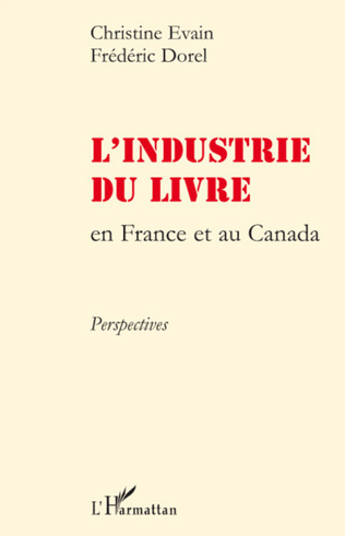 Couverture L'industrie du livre en France et au Canada
