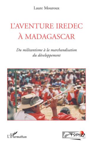 Couverture L'aventure IREDEC à Madagascar