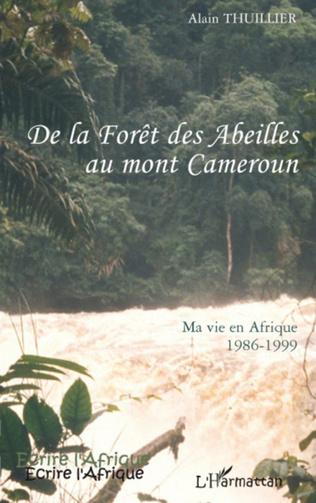 Couverture De la forêt des abeilles au Mont Cameroun