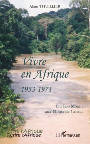 Couverture Vivre en Afrique 1953-1971